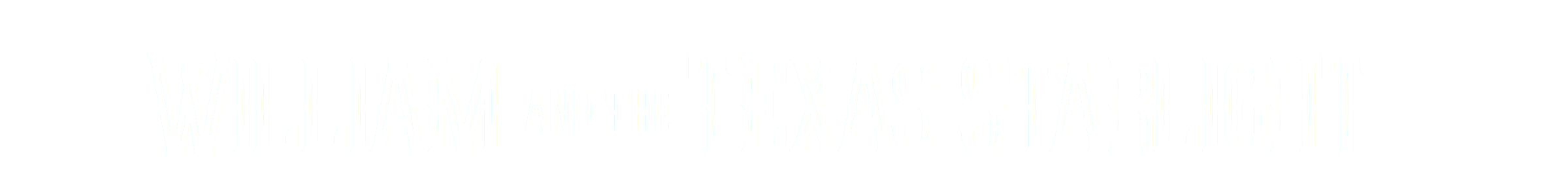 William and the Texas Starlight